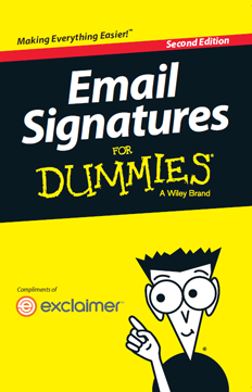 Exclaimer - Email Signatures for Dummies